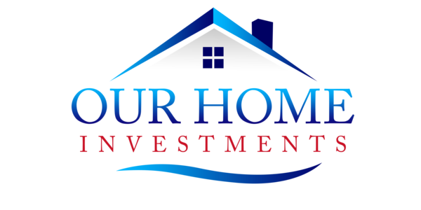 Our Home Investments - 05.06.18